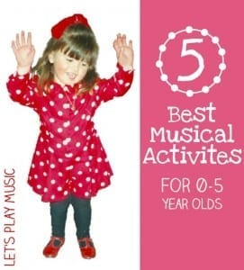 5 Best Music Activities for Kids Aged 0-5 Years