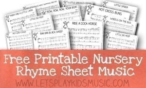 Let's Play Music : Free Sheet Music for Traditional Nursery Rhymes