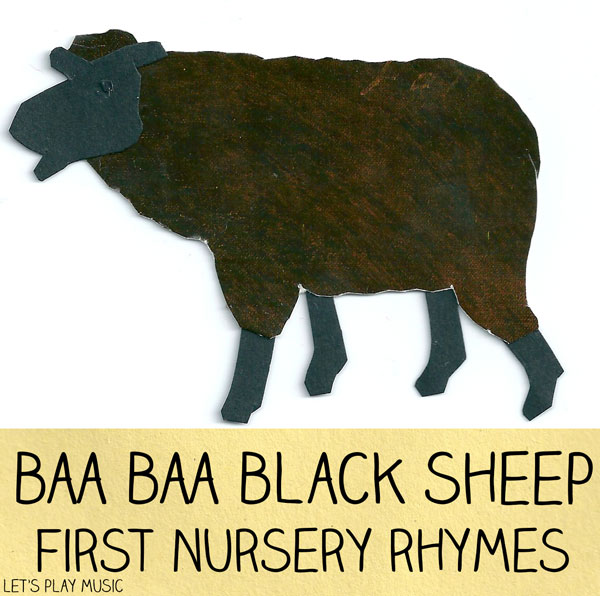 Let's Play Music : Baa Baa Black Sheep - First Nursery Rhymes for Babies and Toddlers