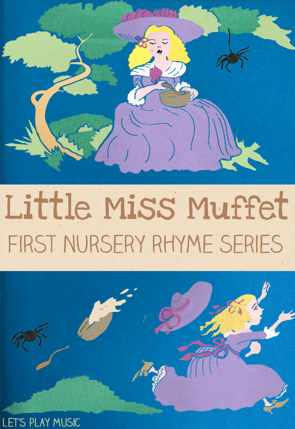 Let's Play Music : Little Miss Muffet - First Nursery Rhyme Series
