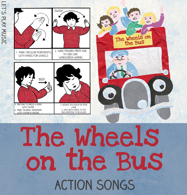 Let's Play Music - The Wheels on the Bus - Kids Action Song