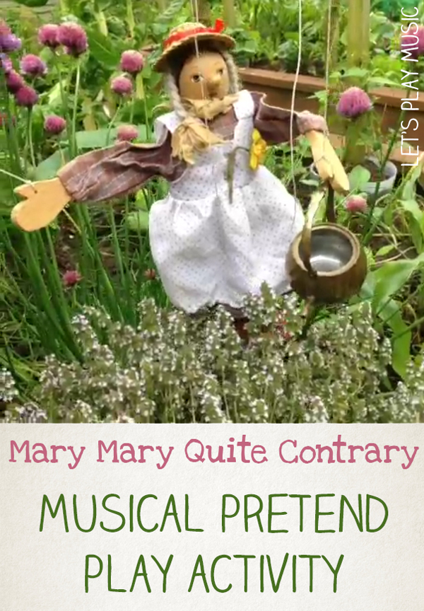 Mary Mary Quite Contrary Musical Pretend Play Activity ...