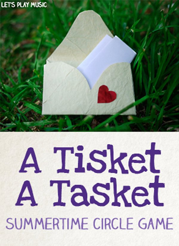A Tisket A Tasket Summertime Circle Game