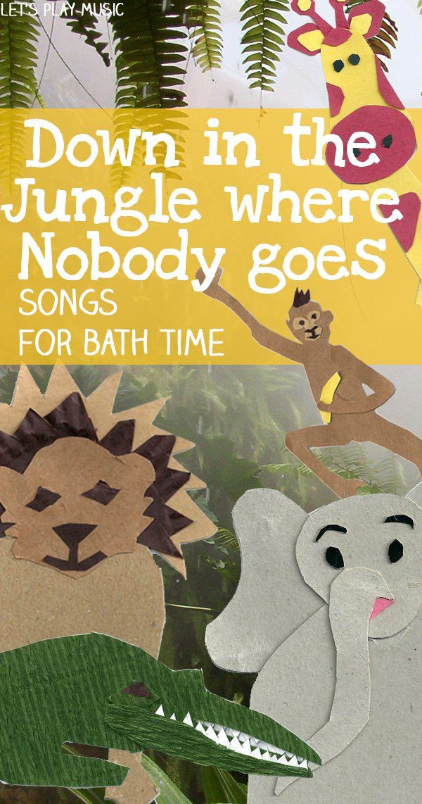 Educational benefits to Down In the Jungle : Bath time song - Let's Play Music