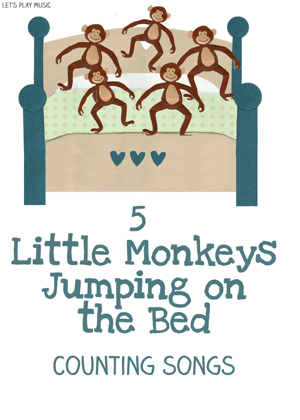 lets play music 5 little monkeys jumping on the bed counting math songs