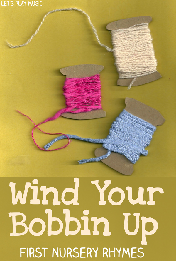 educational benefits of Wind Your Bobbin Up - Let's Play Music