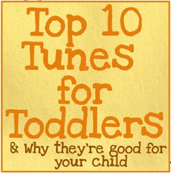 Top Ten Toddler Tunes : Best Nursery Rhymes for Toddlers