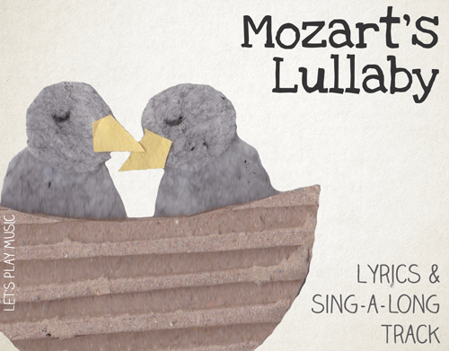 Lullaby Lyrics and Sing a Long track for Mozart's Lullaby