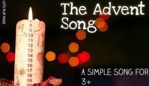The Advent Song : Kids Songs for Christmas