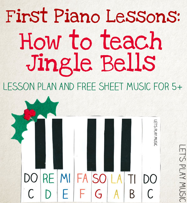 First Piano Lesson Series : How to teach Jingle Bells on the piano to kids - Let's Play Music