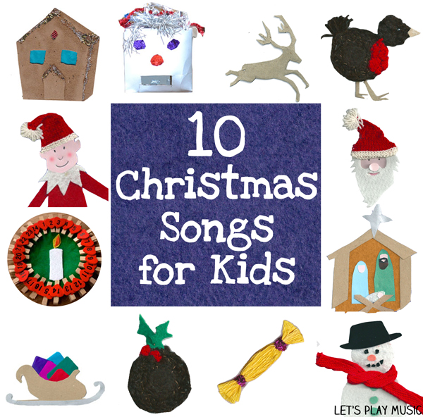 10 christmas songs for kids let s play music