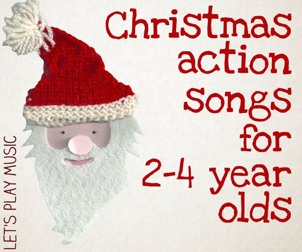 christmas action songs for 2 4 year olds kids songs for christmas