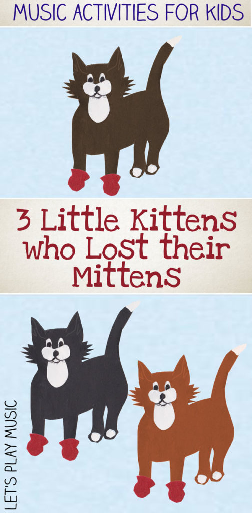 The Three Little Kittens Kids Music Activities