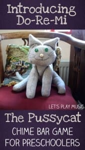 The Pussycat : A Do-Re-Mi Game for Preschoolers to Play on the Chime Bars