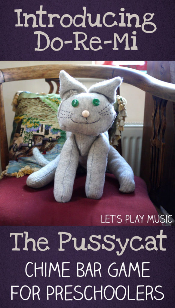 The Pussycat : A Do Re Mi Game for Preschoolers to Play on the Chime Bars