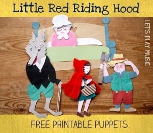 Little Red Riding Hood Free Printable Puppets Let's Play Music