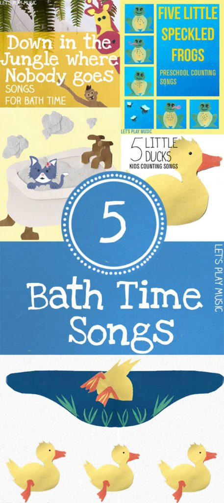 5 Adorable Bath Time Songs to Sing with your kids! Round up from Let's Play Music