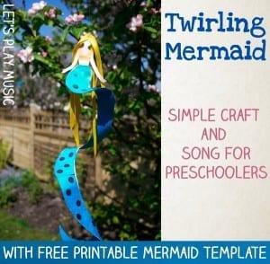 Mermaid Song and Twirling Mermaid Craft