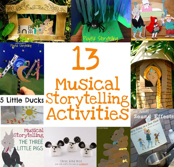 13 Musical Storytelling Activities For Kids Let S Play Music