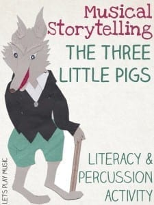 Musical Storytelling with Percussion : The Three Little Pigs