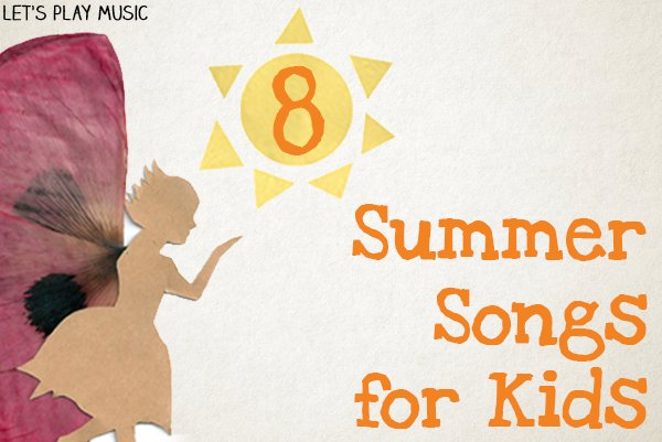 Summer Songs for Kids