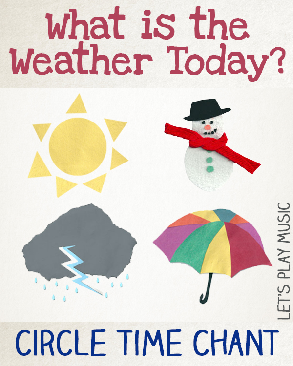 Weather Song for Preschool Circle Time