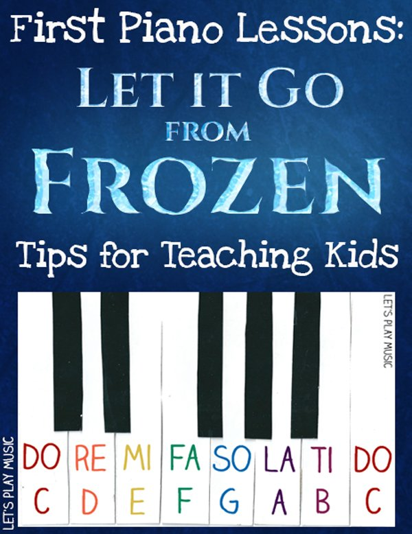Teaching Kids Let It Go from Frozen on the Piano