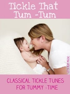 Tickle That Tum Tu - Classical tickle Tunes Fro Tummy Time
