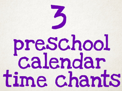 Preschool Calendar Time Songs and Chants