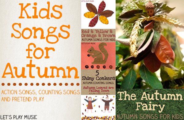 Autumn Songs for Kids : Counting Songs, Action Songs and pretend play