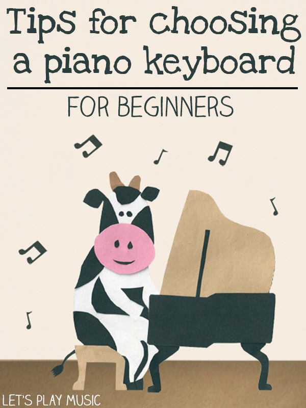 Top Tips on Choosing Piano Keyboards for Beginners
