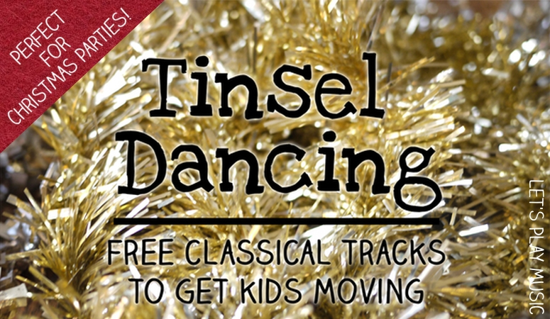Tinsel Dancing Music Playlist for Gross Motor Movement at Christmas