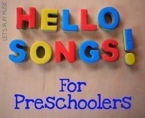 Hello Songs For Preschoolers