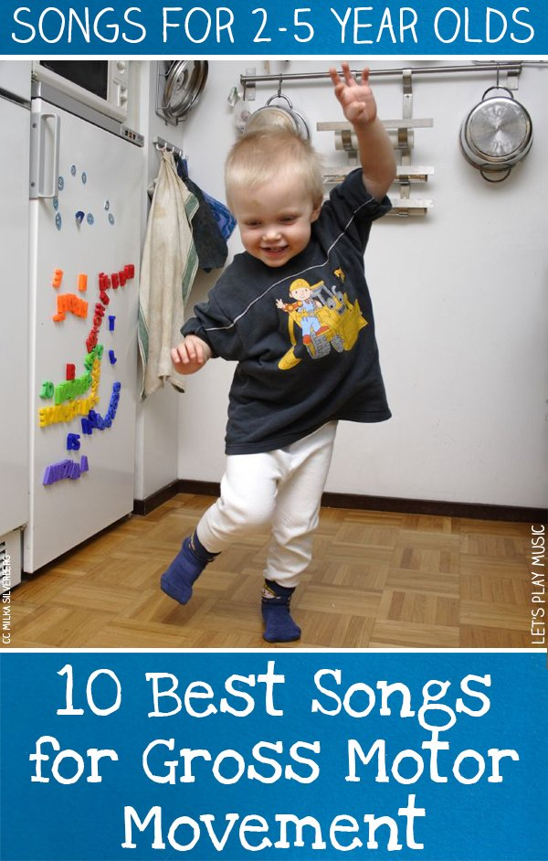 10 best songs for gross motor movement let 39 s play music