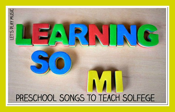 Learning so - mi songs to teach solfege
