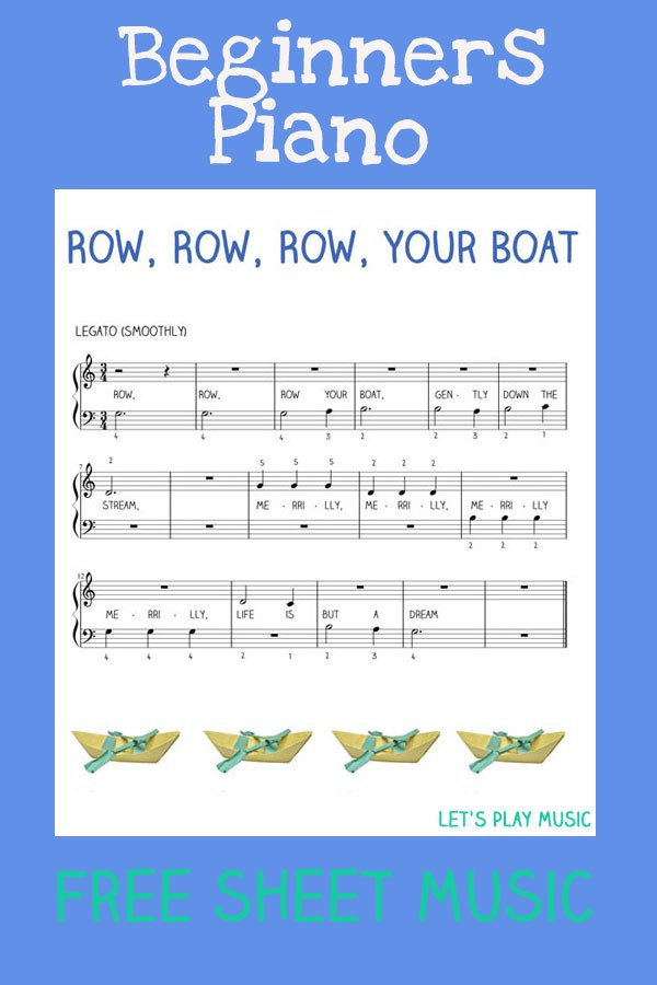 Easy Piano Row Row Row Your Boat Lets Play Music