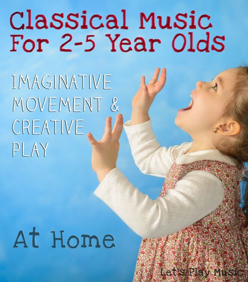 Classical music for 2-5 year olds imaginative play and creative play at home