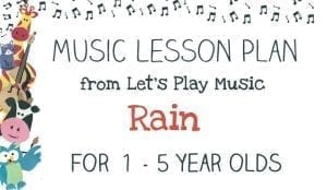 Let's Play Music Lesson Plan: Rain