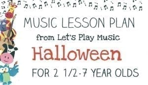 Let's Play Music Lesson Plan: Halloween