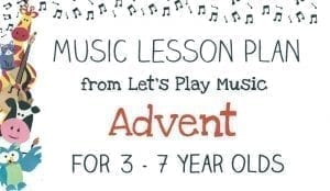 Let's Play Music Lesson Plan: Advent