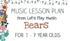 Let's Play Music Lesson Plan: Bears
