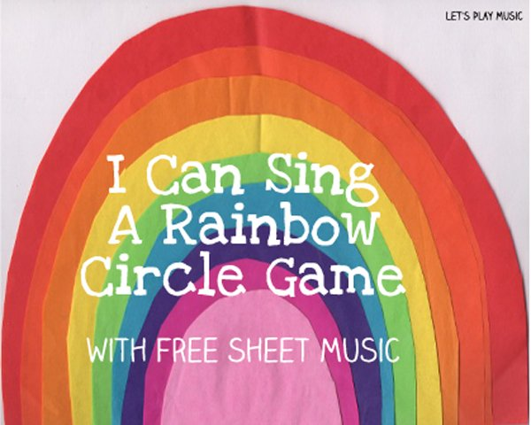 I can sing a rainbow circle game