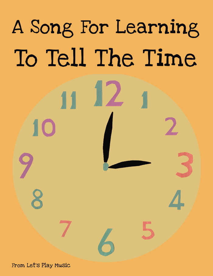 A song for learning to tell the time