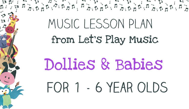 Lesson plan : Dollies & Babies