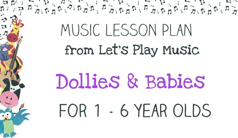 Lesson plan : Dollies & Babies