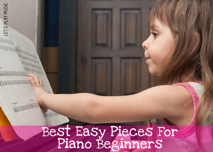 Best Easy pieces for Piano Beginners