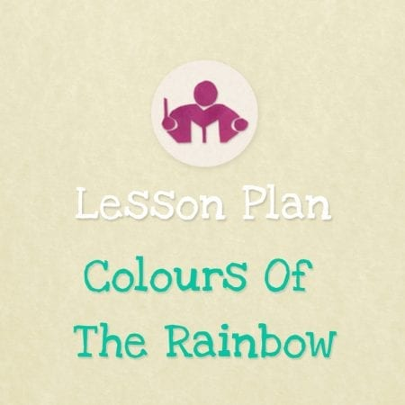 Colours of the rainbow lesson & activity plan