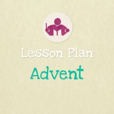 Advent lesson & activity plan