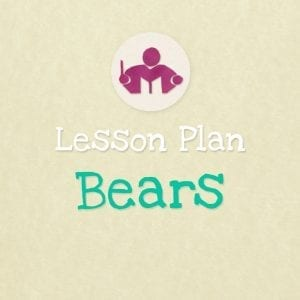 Bears lesson & activity plan