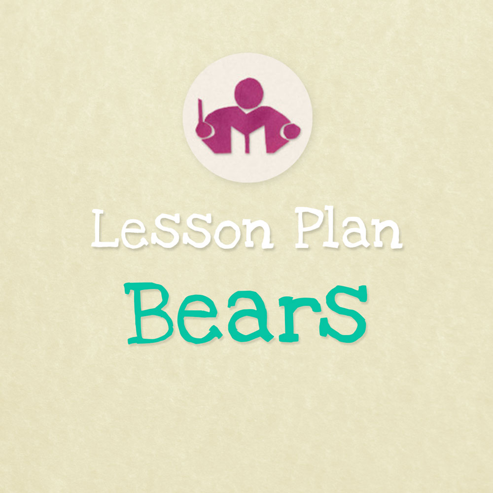 Bears lesson & activity plan